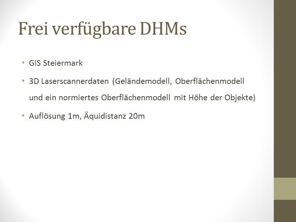 Frei verfügbare DHMs GIS Steiermark