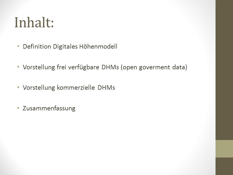 Inhalt: Definition Digitales Höhenmodell