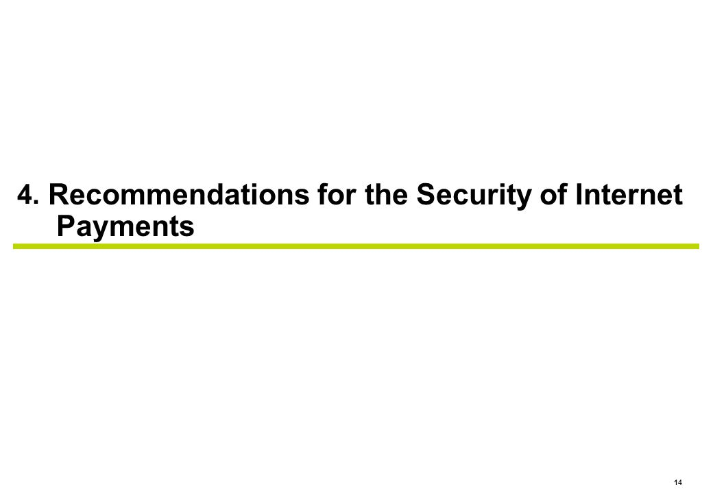 4. Recommendations for the Security of Internet Payments