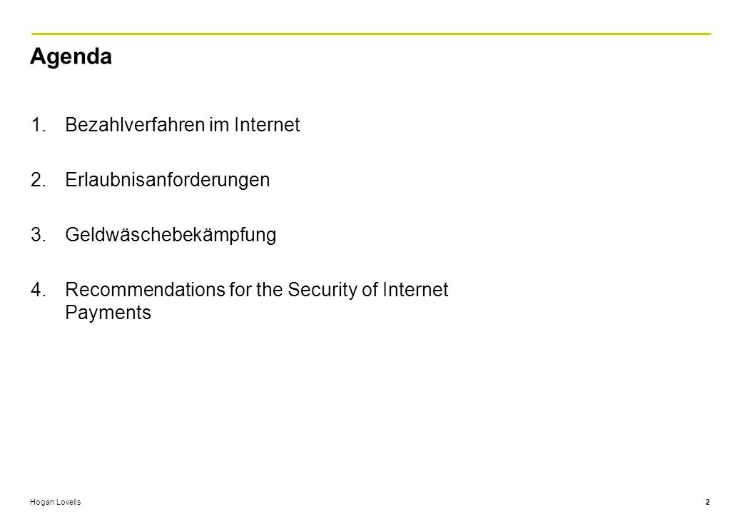 Agenda Bezahlverfahren im Internet Erlaubnisanforderungen