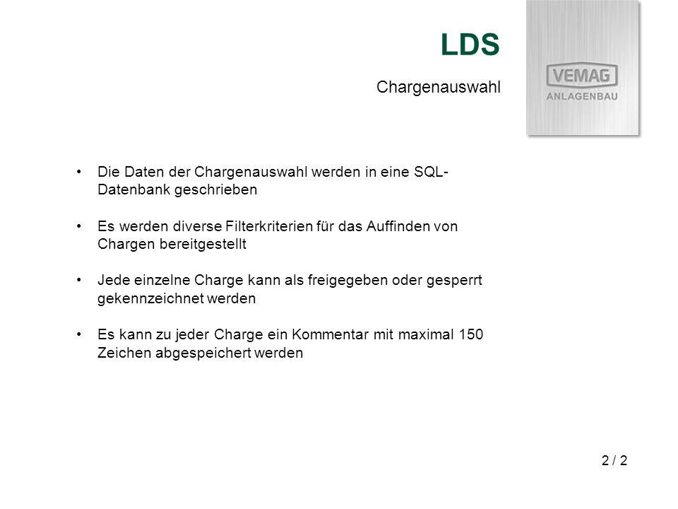 LDS Chargenauswahl. Die Daten der Chargenauswahl werden in eine SQL-Datenbank geschrieben.