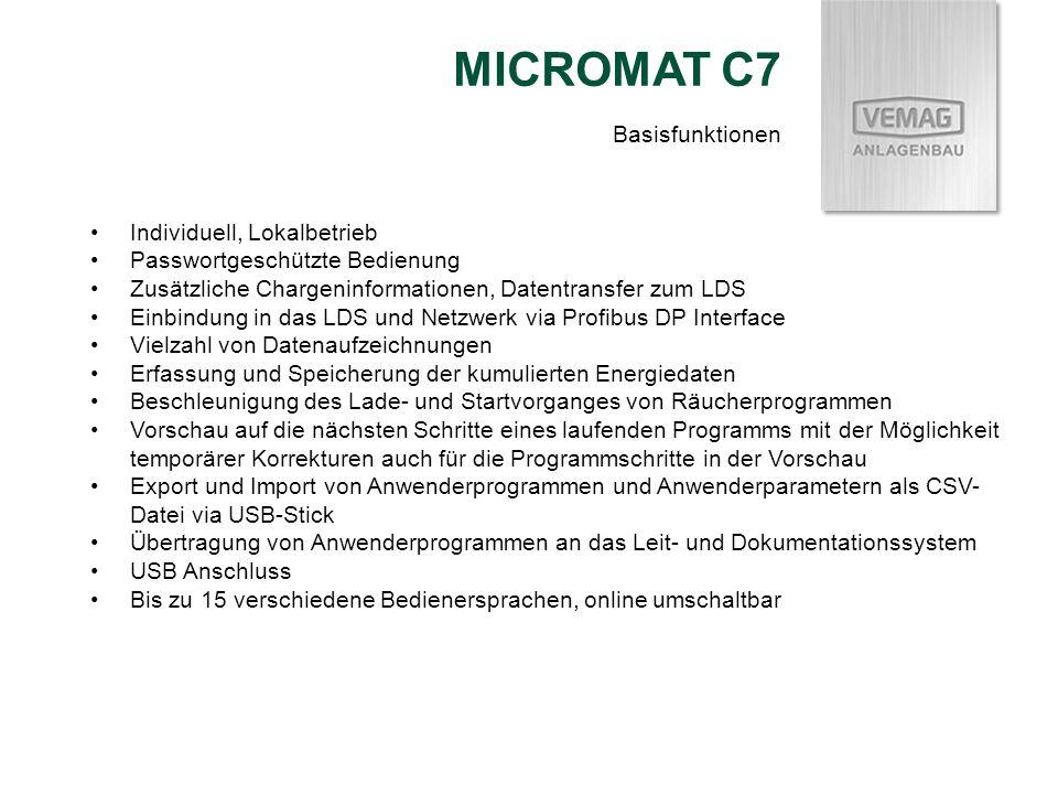 MICROMAT C7 Basisfunktionen Individuell, Lokalbetrieb