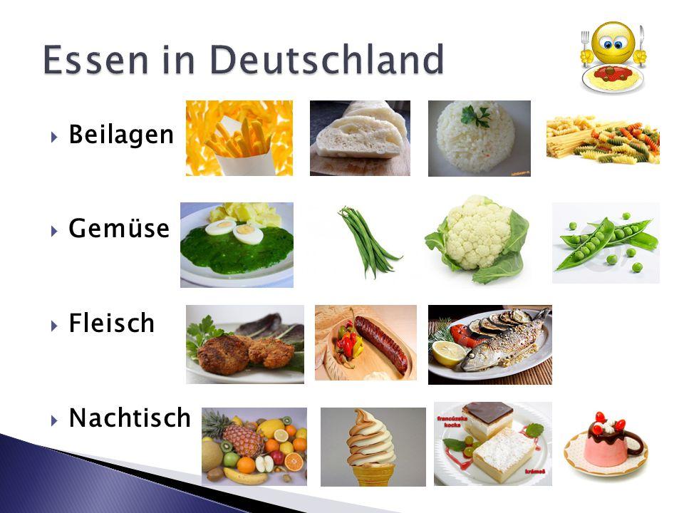 Essen in Deutschland Beilagen Gemüse Fleisch Nachtisch