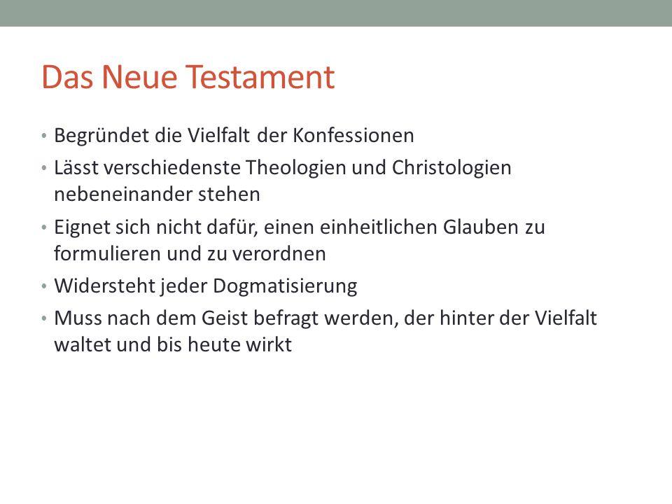 Das Neue Testament Begründet die Vielfalt der Konfessionen