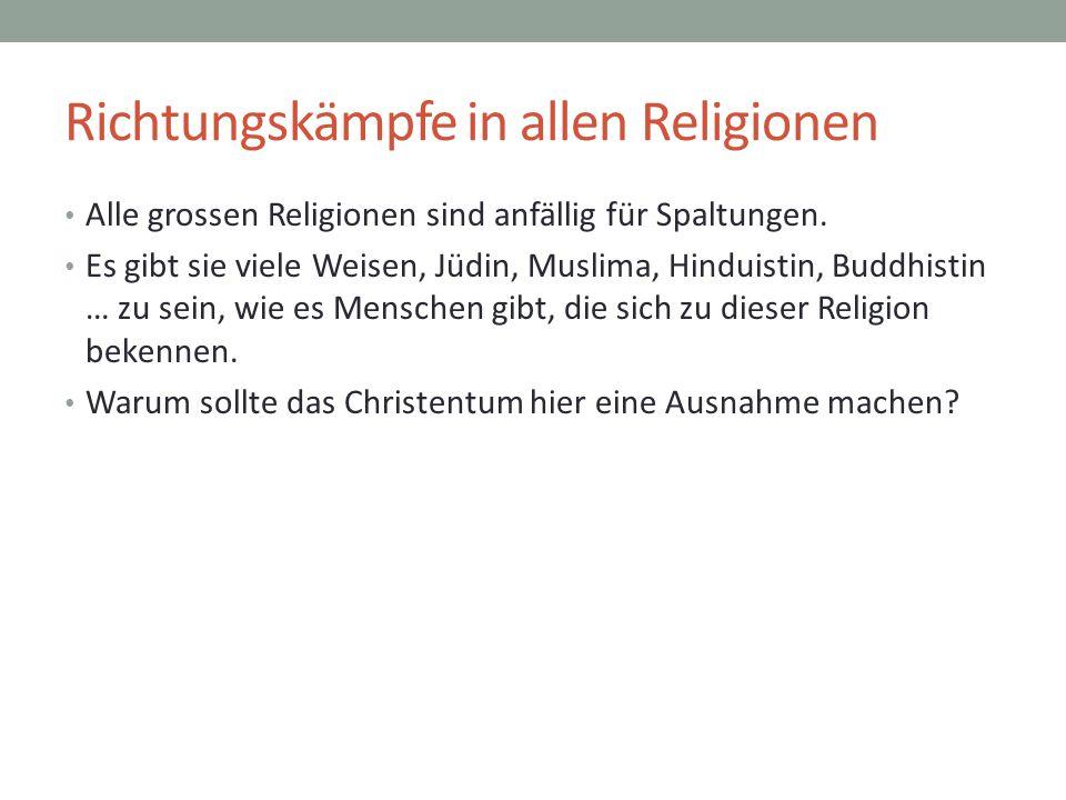Richtungskämpfe in allen Religionen