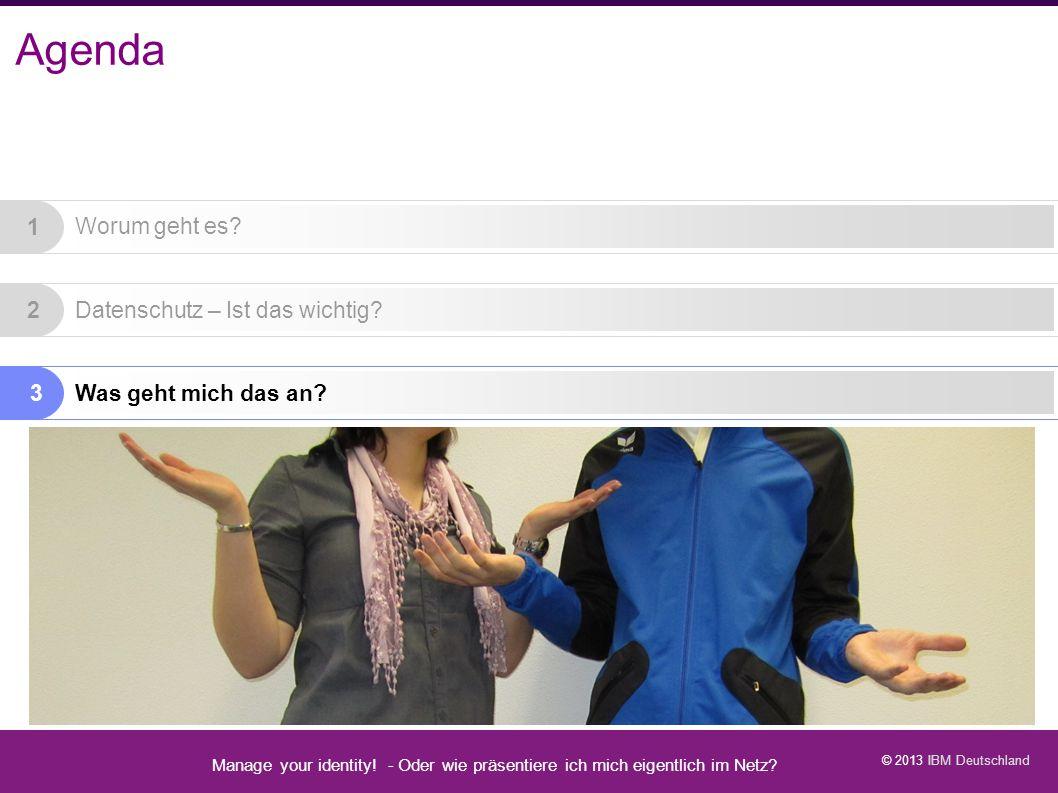 Agenda Manage your identity - Datenschutz geht zur Schule - 13