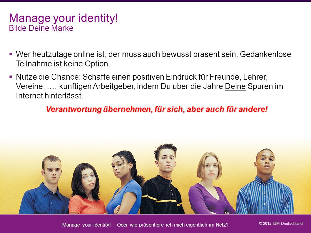 Manage your identity! Bilde Deine Marke