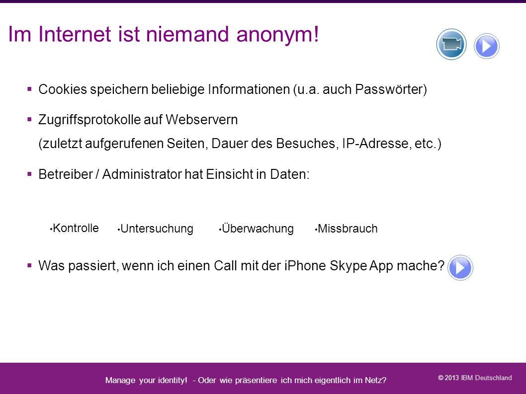 Im Internet ist niemand anonym!