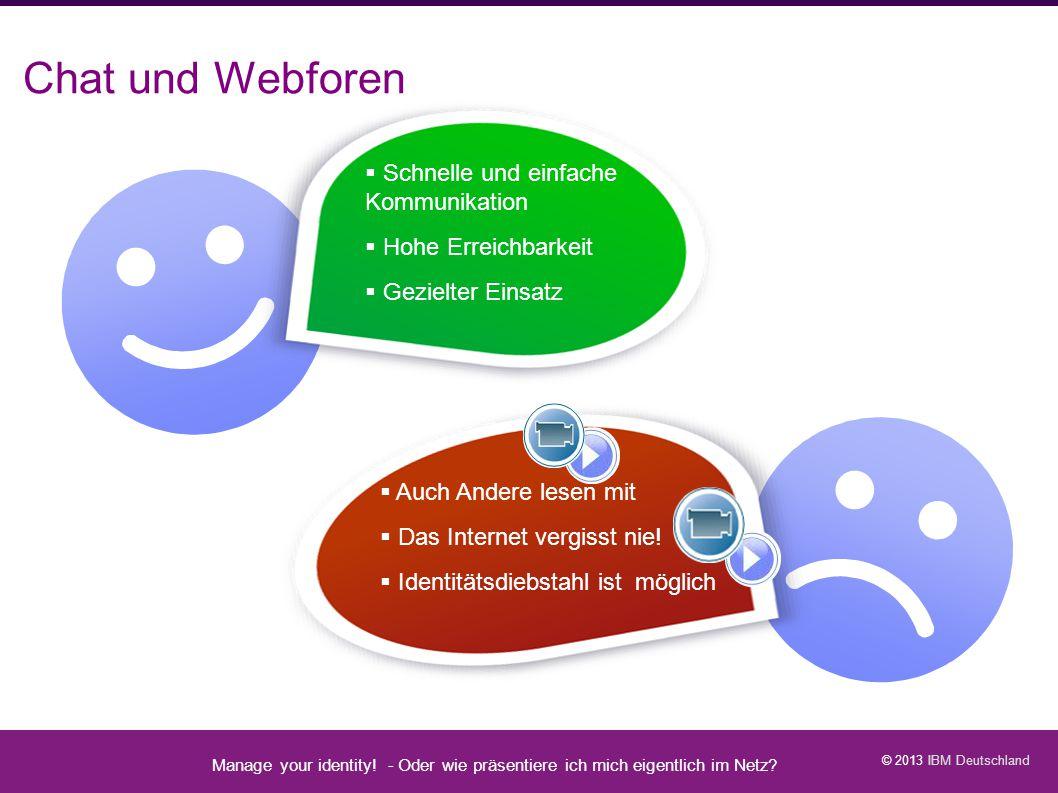Chat und Webforen Manage your identity - Datenschutz geht zur Schule -