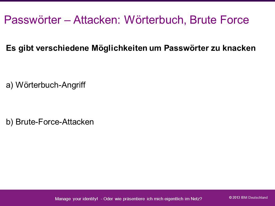 Passwörter – Attacken: Wörterbuch, Brute Force