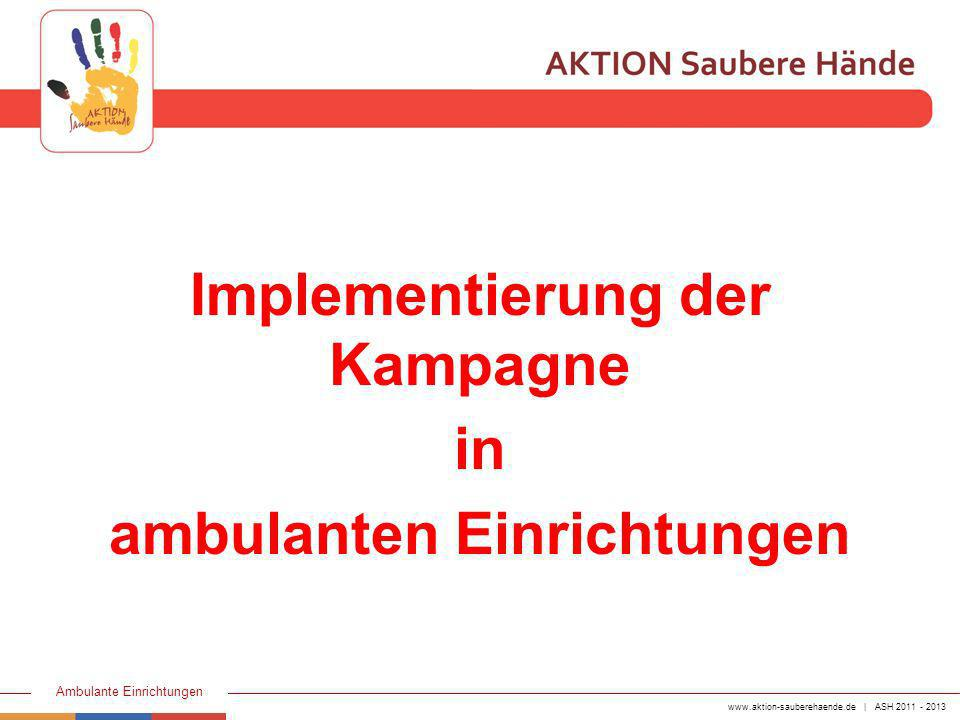 Implementierung der Kampagne ambulanten Einrichtungen