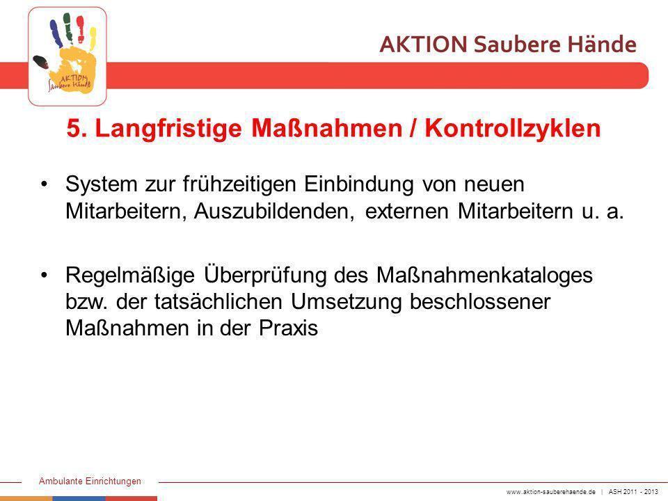 5. Langfristige Maßnahmen / Kontrollzyklen