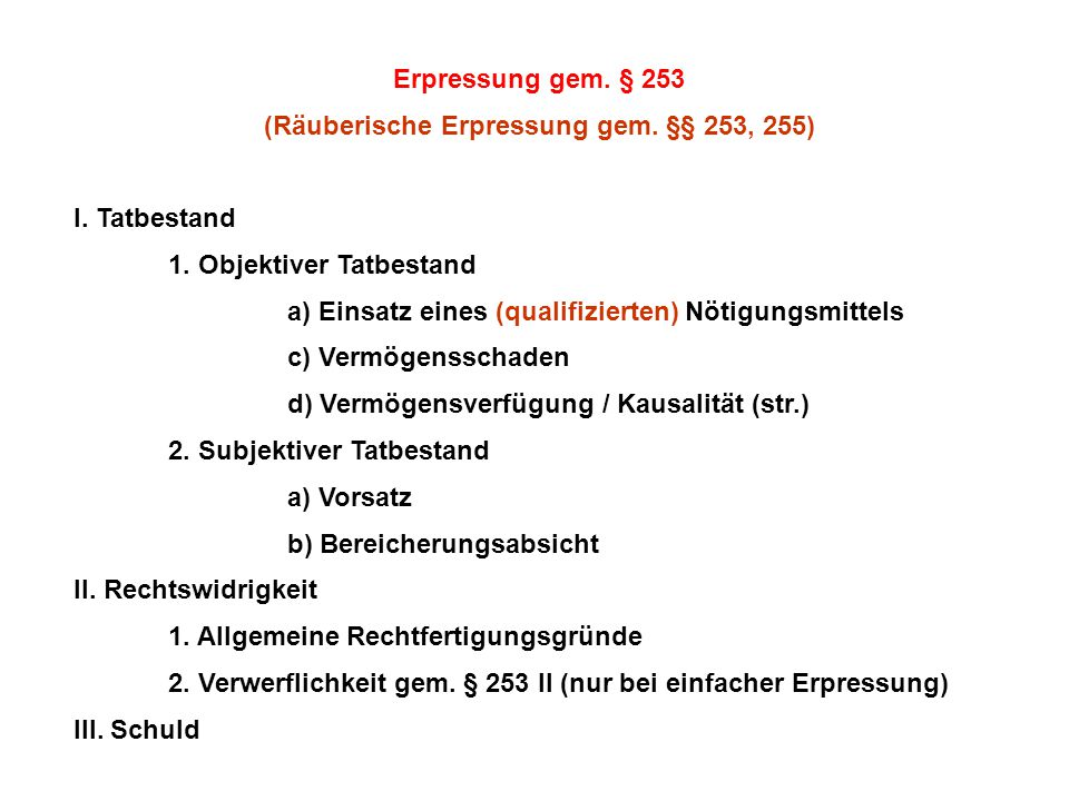 (Räuberische Erpressung gem. §§ 253, 255)