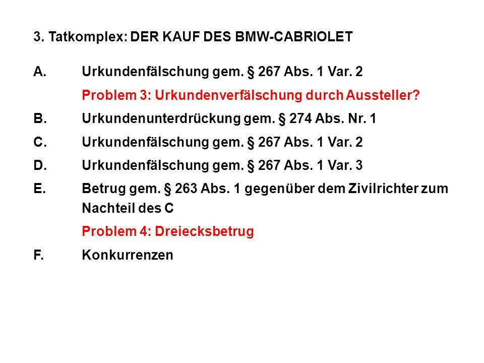 3. Tatkomplex: DER KAUF DES BMW-CABRIOLET