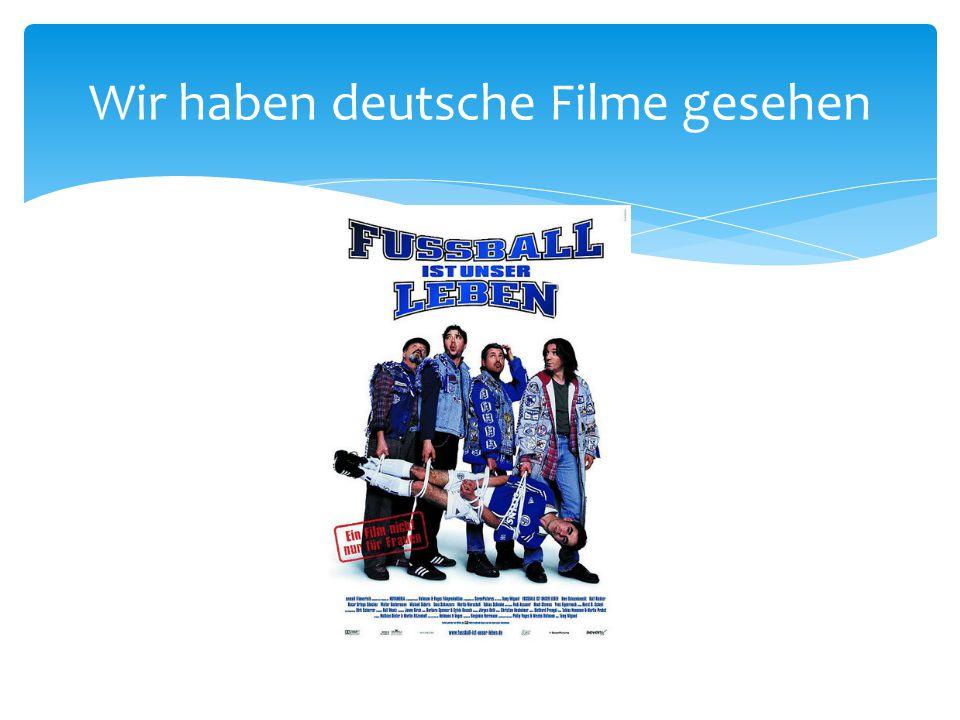 Wir haben deutsche Filme gesehen