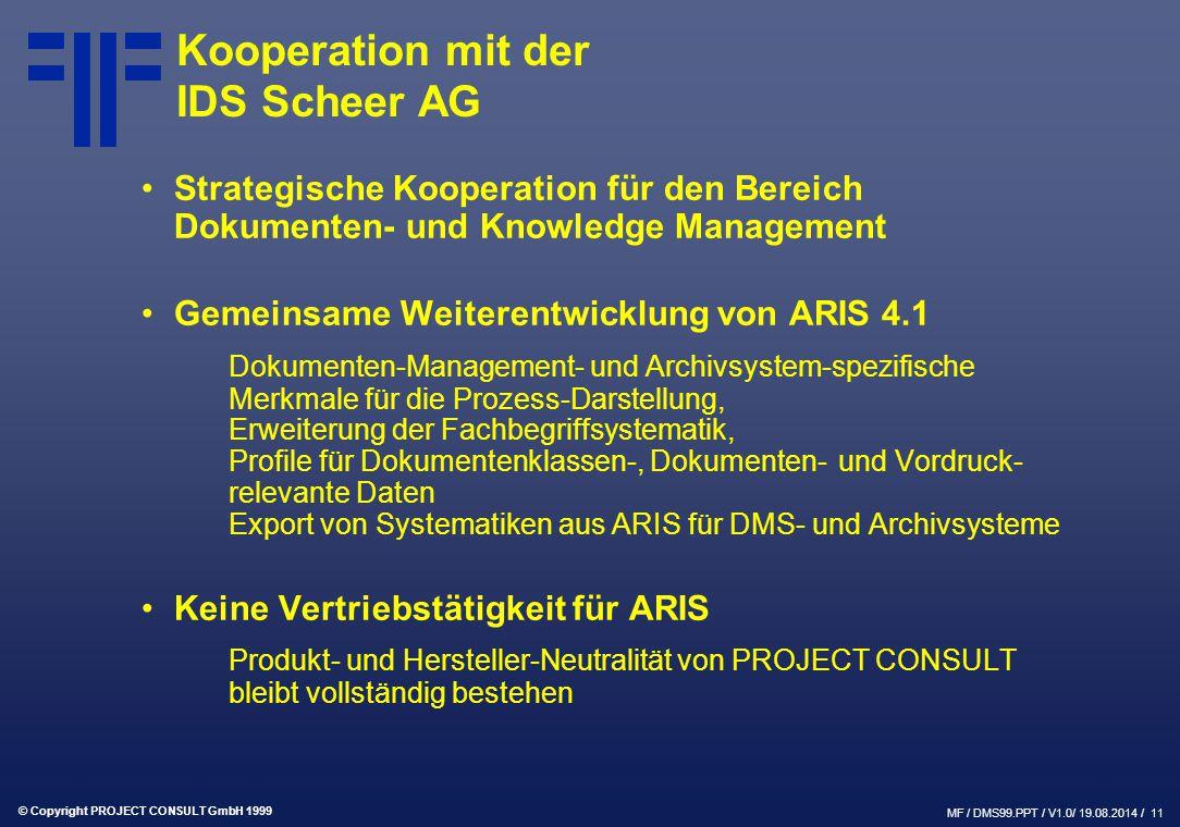 Kooperation mit der IDS Scheer AG
