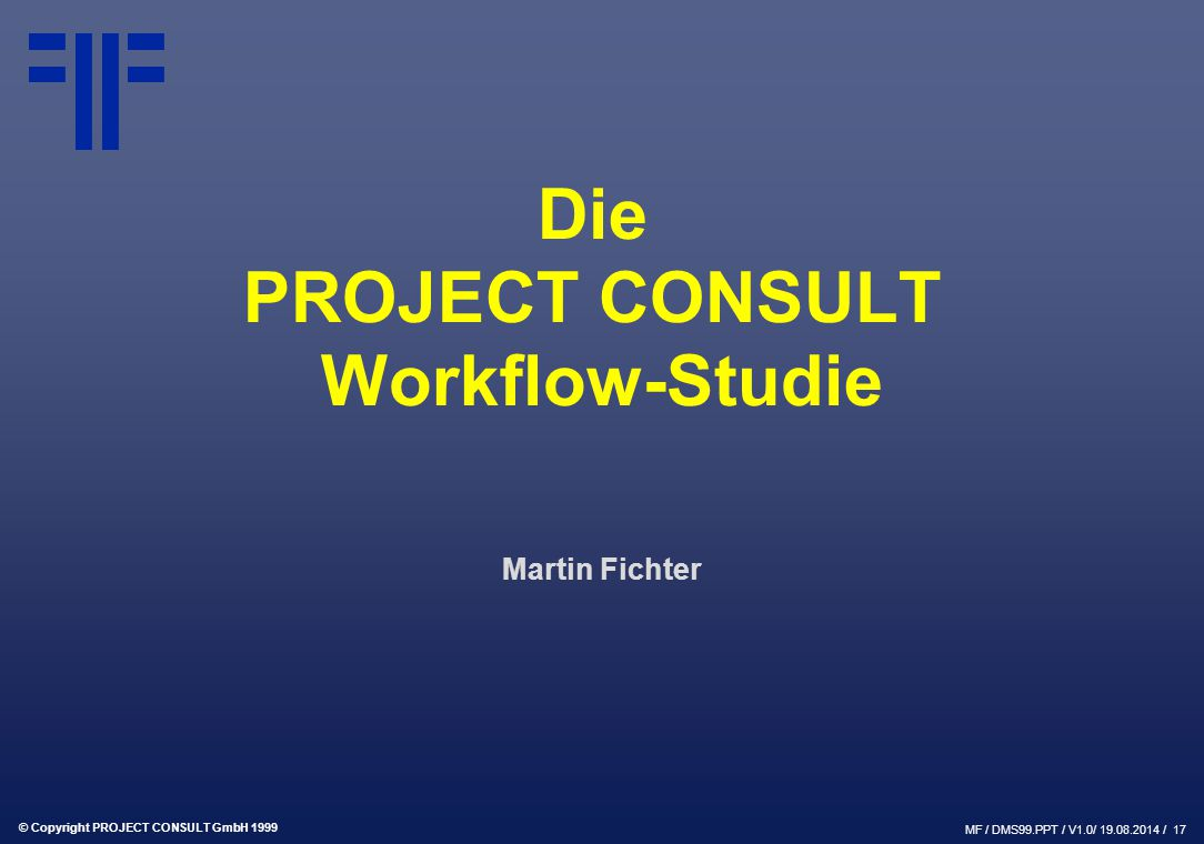 Die PROJECT CONSULT Workflow-Studie