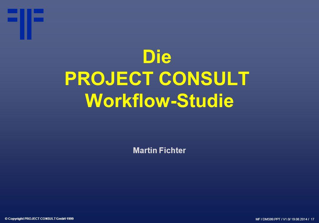 Die PROJECT CONSULT Workflow-Studie