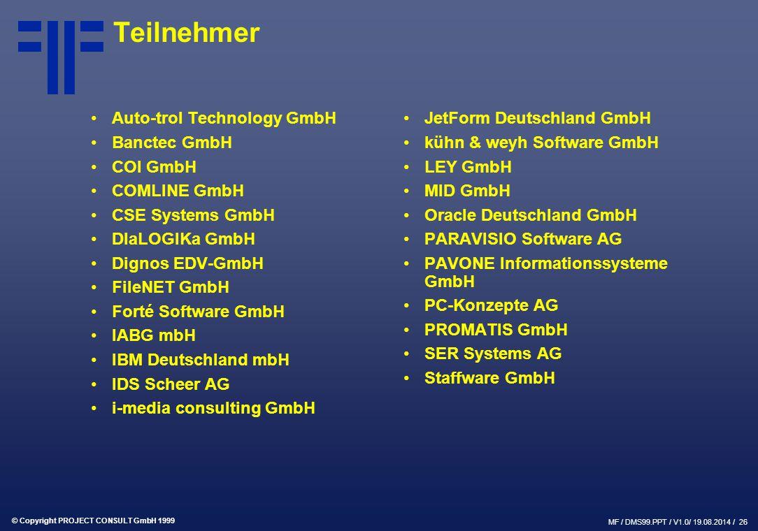 Teilnehmer Auto-trol Technology GmbH Banctec GmbH COI GmbH