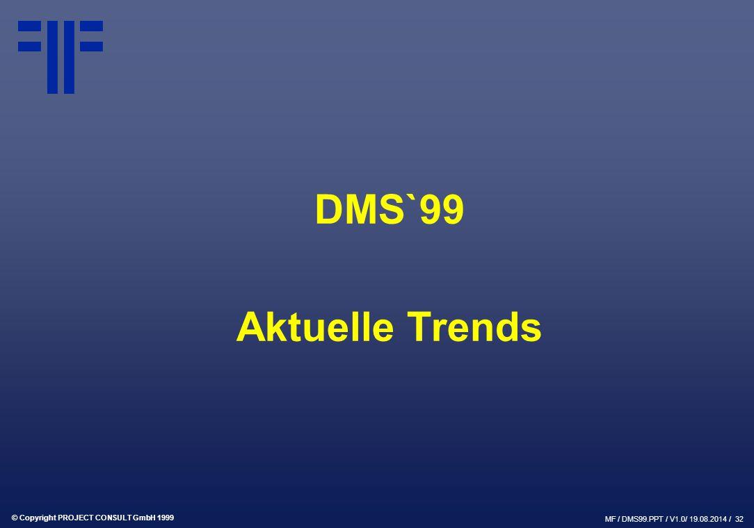 DMS`99 Aktuelle Trends
