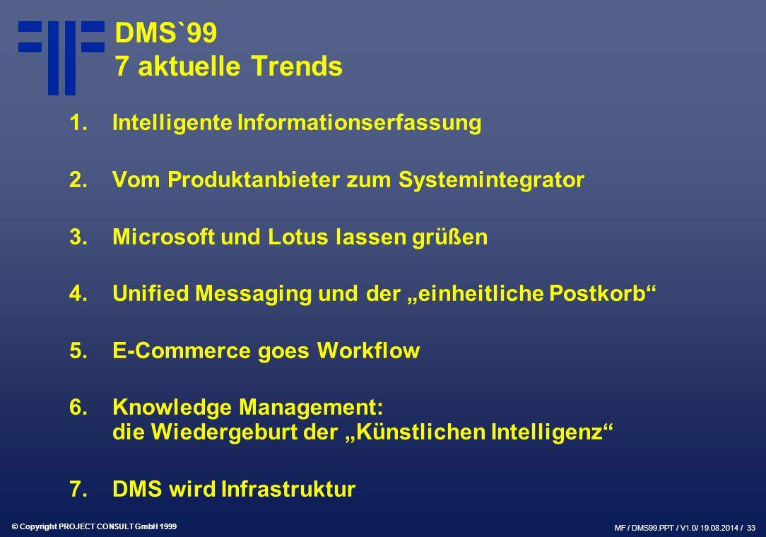 DMS`99 7 aktuelle Trends 1. Intelligente Informationserfassung