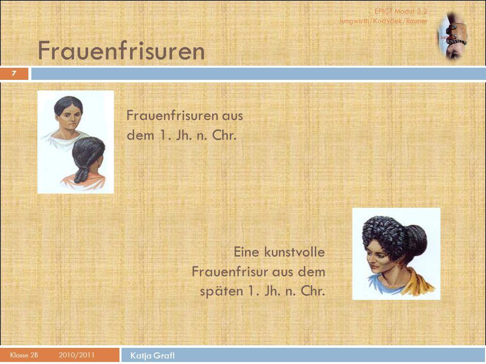 Frauenfrisuren Frauenfrisuren aus dem 1. Jh. n. Chr.