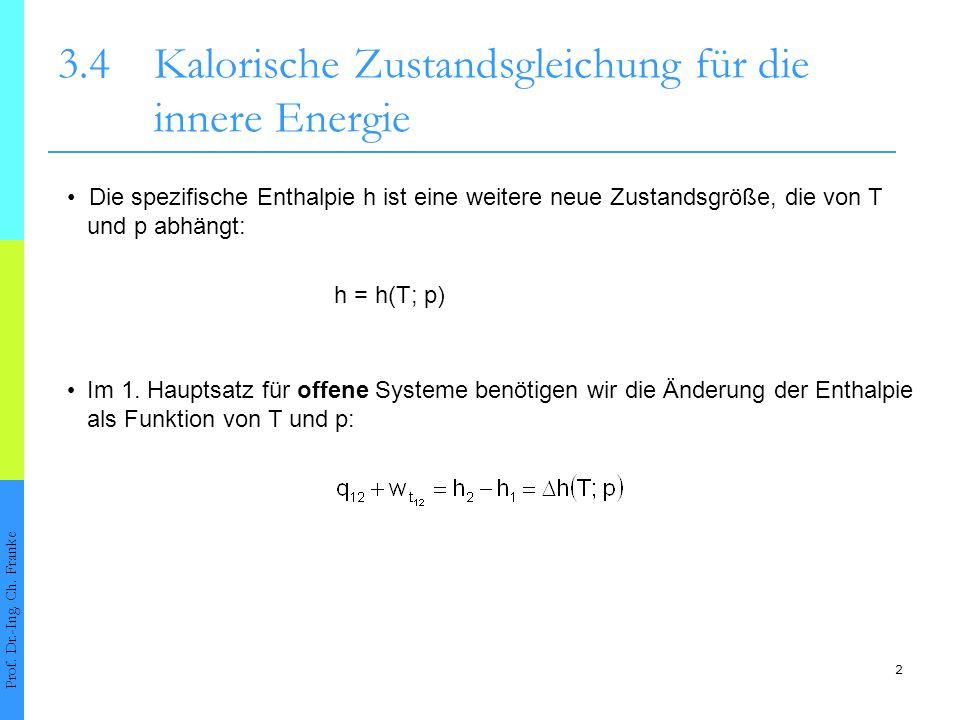 3.4 Kalorische Zustandsgleichung für die innere Energie