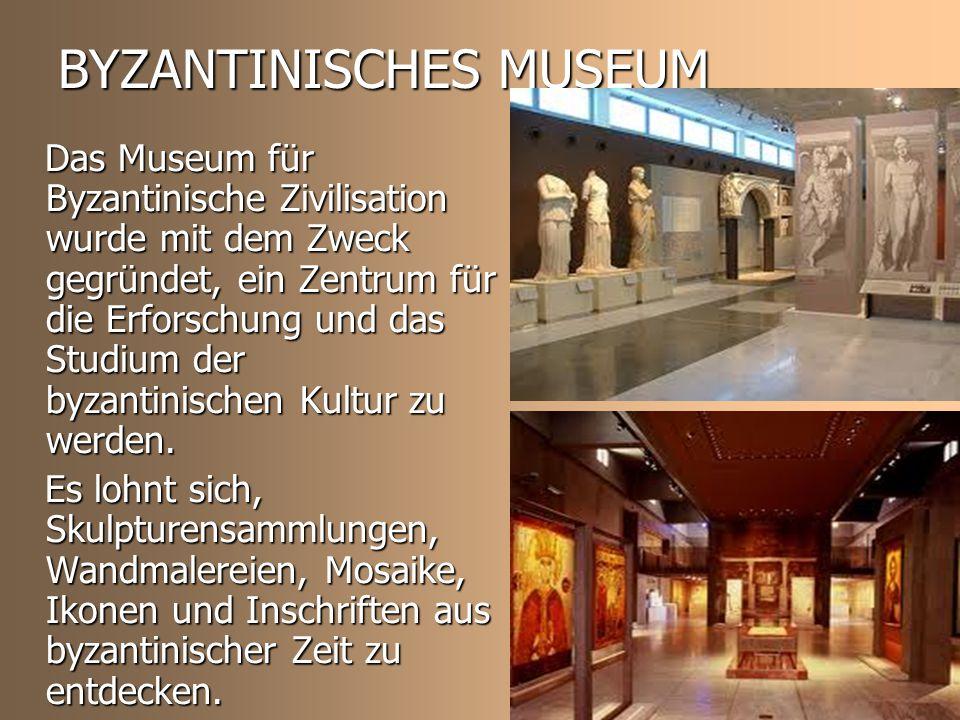 BYZANTINISCHES MUSEUM