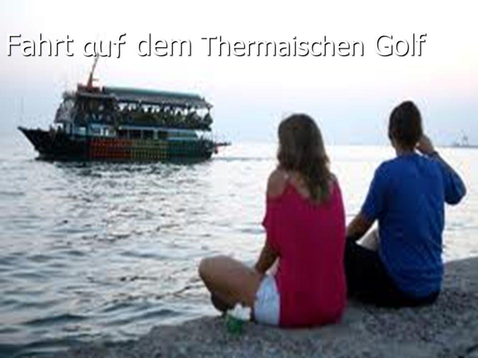 Fahrt auf dem Thermaischen Golf