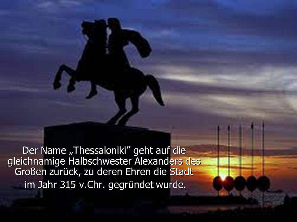 im Jahr 315 v.Chr. gegründet wurde.