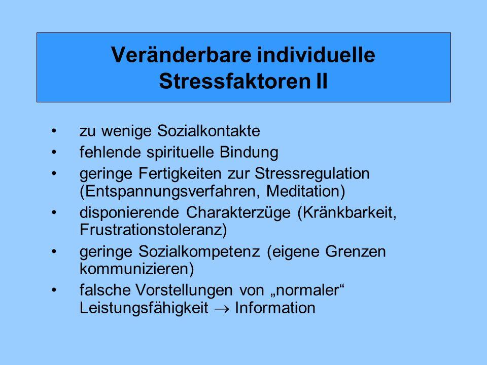 Veränderbare individuelle Stressfaktoren II