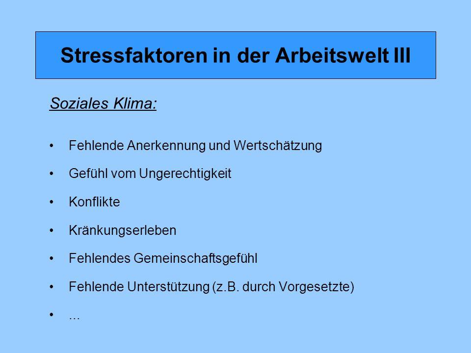 Stressfaktoren in der Arbeitswelt III