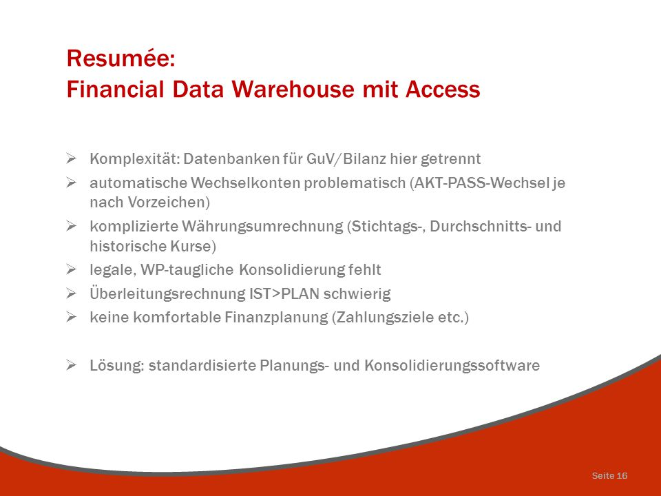 Resumée: Financial Data Warehouse mit Access