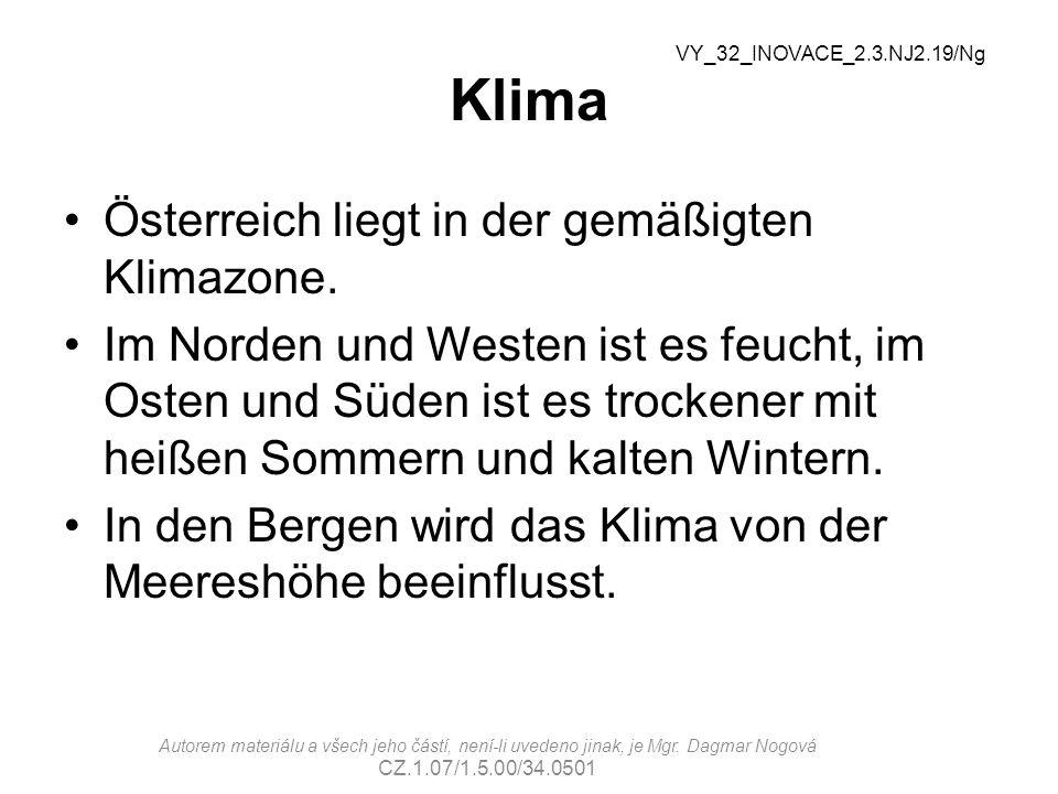 Klima Österreich liegt in der gemäßigten Klimazone.