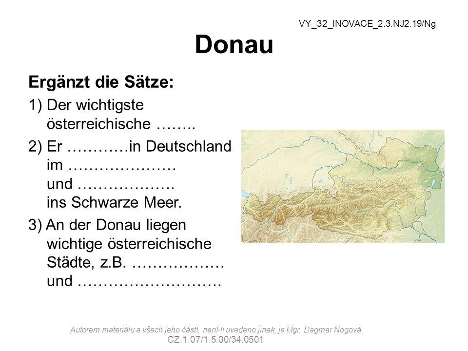 Donau Ergänzt die Sätze: Der wichtigste österreichische ……..