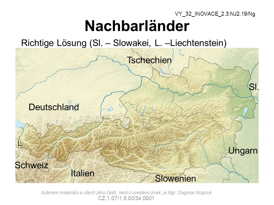 Nachbarländer Richtige Lösung (Sl. – Slowakei, L. –Liechtenstein)