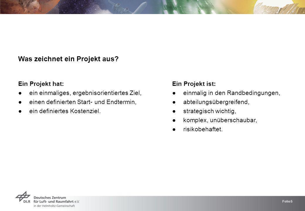 Was zeichnet ein Projekt aus