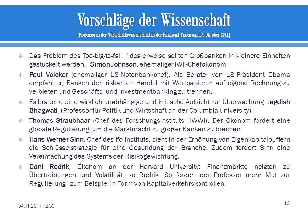 Vorschläge der Wissenschaft (Professoren der Wirtschaftswissenschaft in der Financial Times am 17. Oktober 2011)