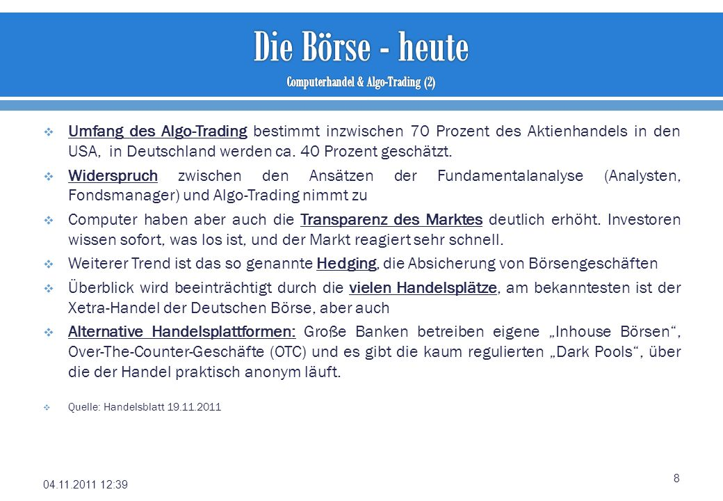 Die Börse - heute Computerhandel & Algo-Trading (2)