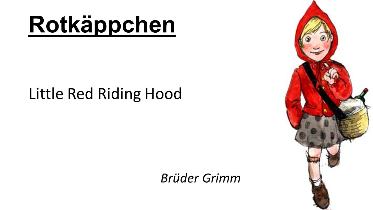 Rotkäppchen Little Red Riding Hood Brüder Grimm Lisanne: