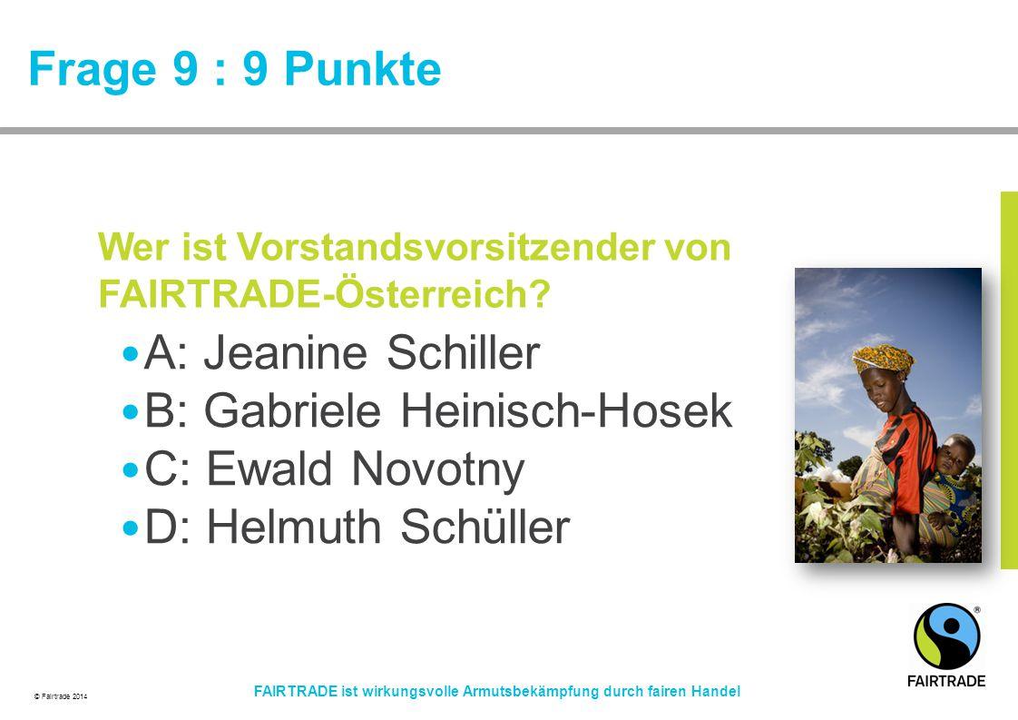 B: Gabriele Heinisch-Hosek C: Ewald Novotny D: Helmuth Schüller