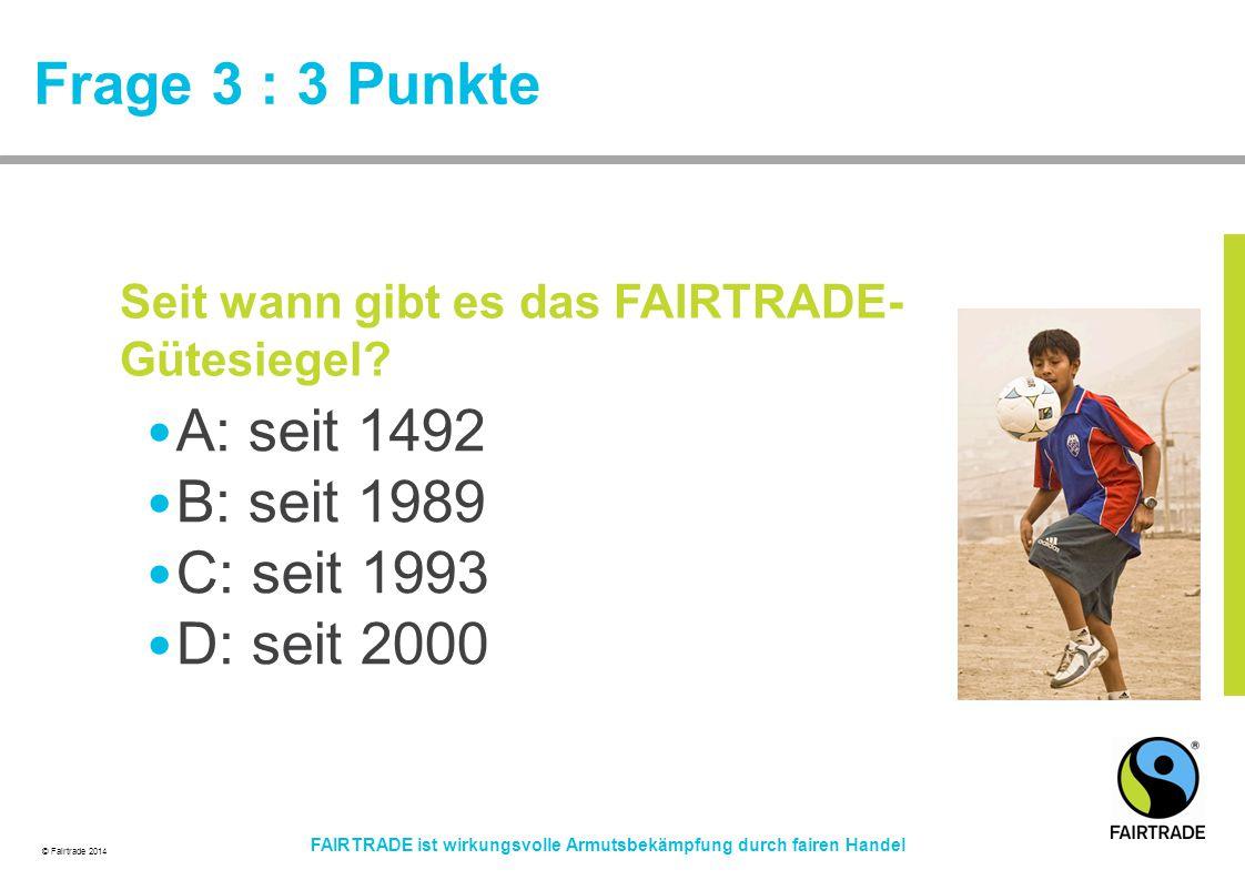 fairtrade quiz fairtrade ist wirkungsvolle armutsbek mpfung durch fairen handel ppt. Black Bedroom Furniture Sets. Home Design Ideas