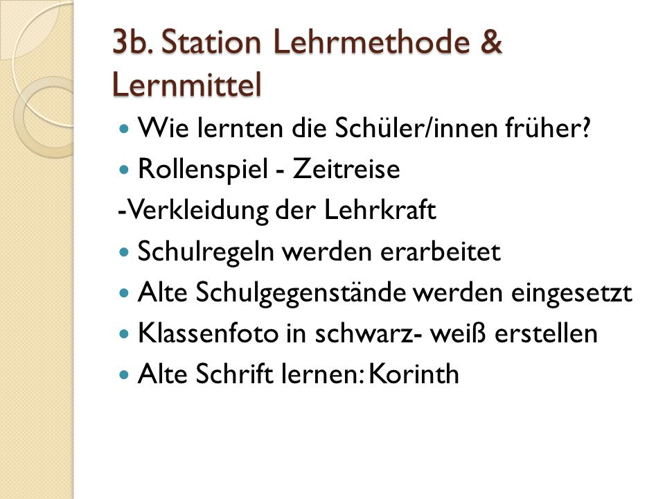 3b. Station Lehrmethode & Lernmittel