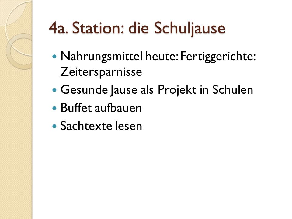 4a. Station: die Schuljause