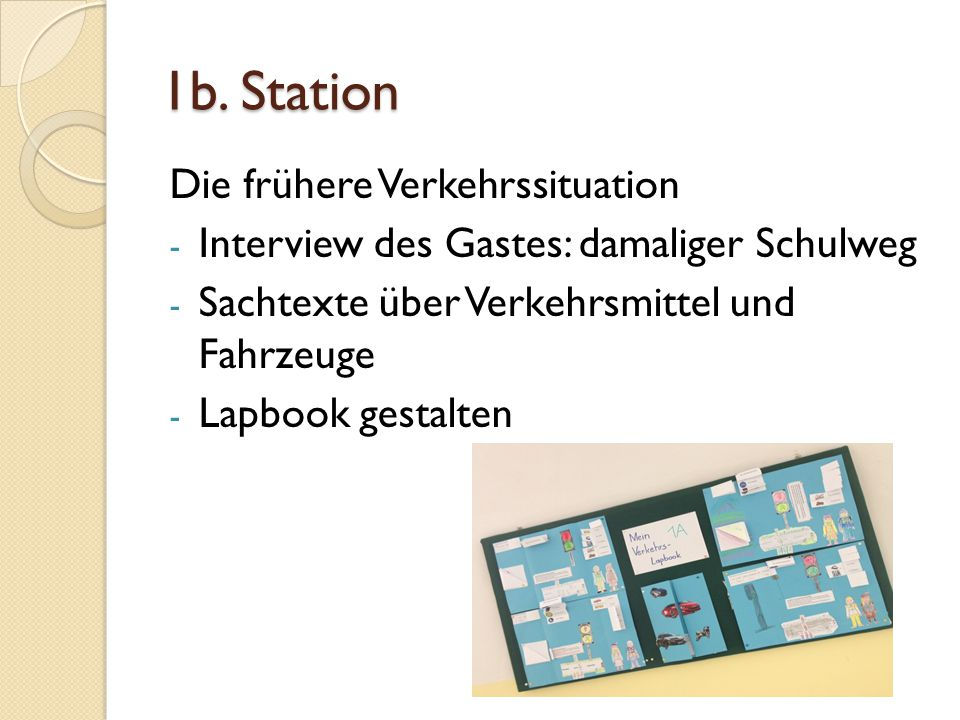 1b. Station Die frühere Verkehrssituation