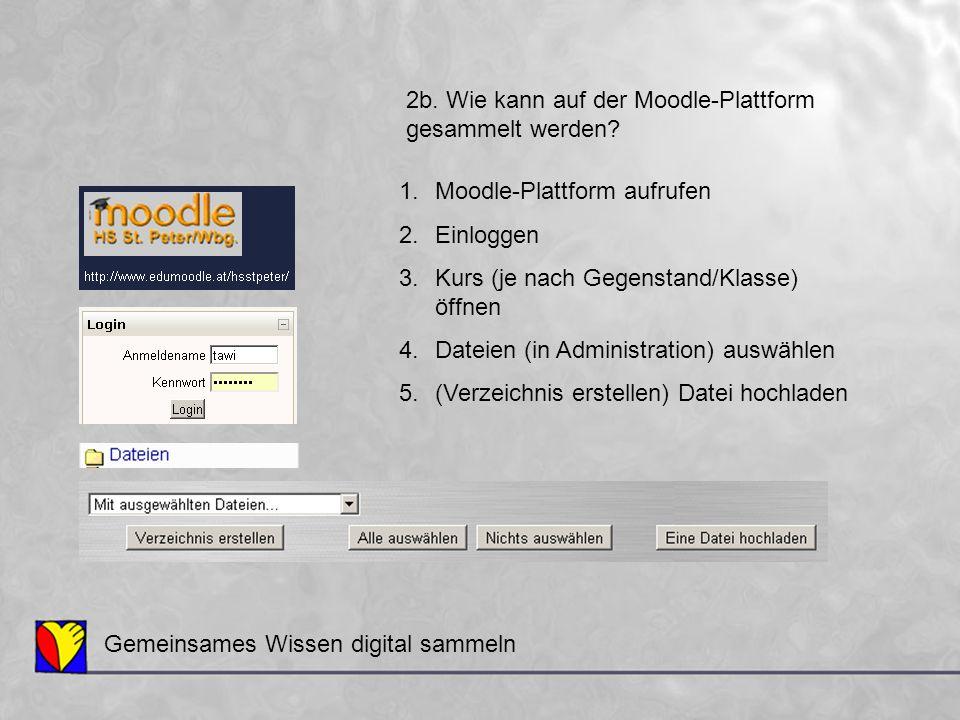 2b. Wie kann auf der Moodle-Plattform
