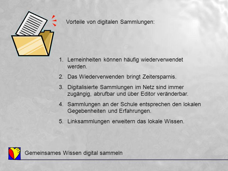 Vorteile von digitalen Sammlungen: