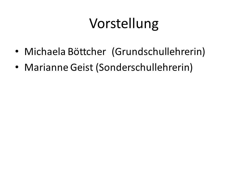 Vorstellung Michaela Böttcher (Grundschullehrerin)