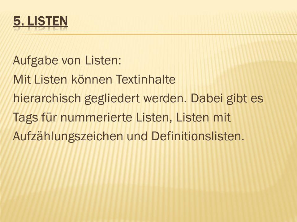 5. Listen