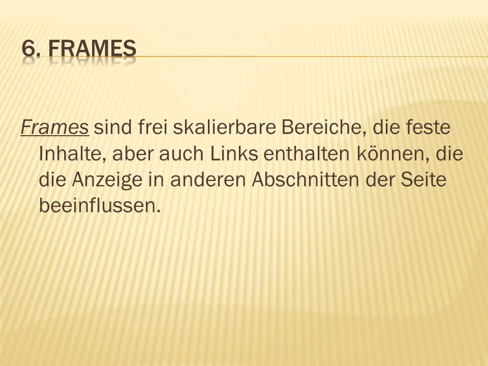 6. Frames